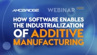 AMC Bridge Invites You to Our Webinar: How Software Enables the Industrialization of Additive Manufacturing